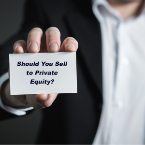 should you sell to PE